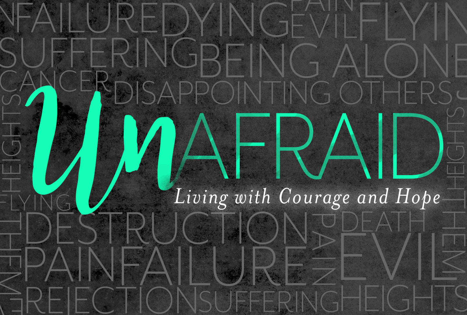 Overcoming Fear – One Church