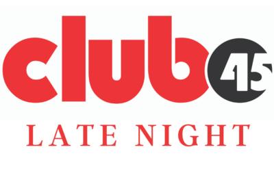 Club 45 Late Night Registration