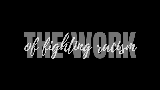 The Work of Fighting Racism: A Starting Point