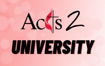 Acts 2 University – Wednesday Nights