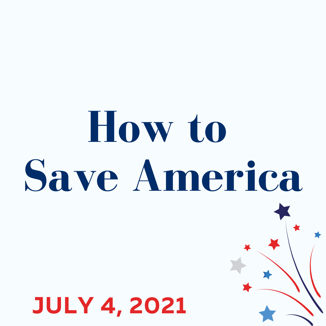 How to Save America